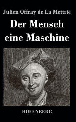 Der Mensch eine Masc...