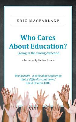 Who Cares About Education?