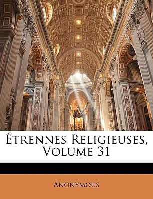 Trennes Religieuses, Volume 31