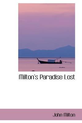 Miltons Paradise Lost