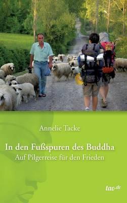 In den Fußspuren des Buddha