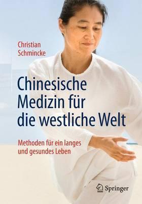 Chinesische Medizin Fur Die Westliche Welt