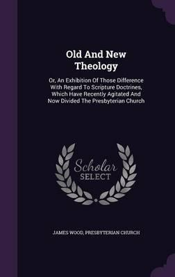 Old and New Theology