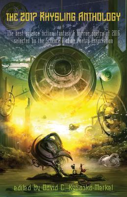 The 2017 Rhysling Anthology