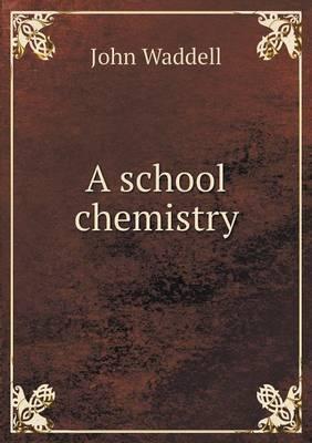 A School Chemistry