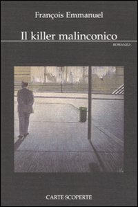Il killer malinconico