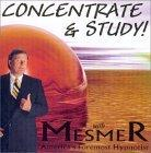 Concentrate & Study, with America's Foremost Hypnotist