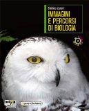 Immagini e percorsi di biologia. Vol. B1-B2. Con espansione online. Con DVD: Apprendiscienza. Per il biennio delle Scuole superiori
