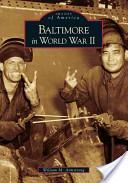 Baltimore in World War 2