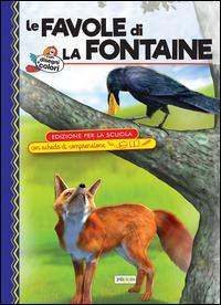 Le favole di La Fontaine. Ediz. con schede di comprensione