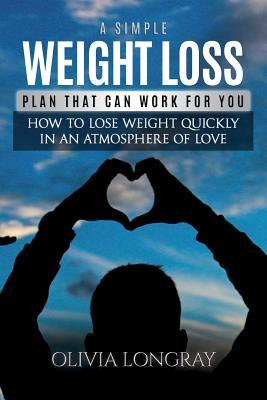 A Simple Weight Loss Plan That Can Work for You
