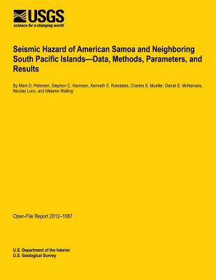 Seismic Hazard of American Samoa and Neighboring South Pacific Islands?