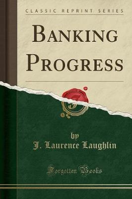 Banking Progress (Classic Reprint)