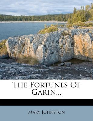 The Fortunes of Garin.