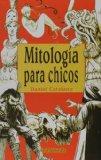 Mitologia para chicos/ Mythology for Children