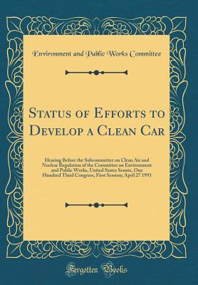 Status of Efforts to Develop a Clean Car