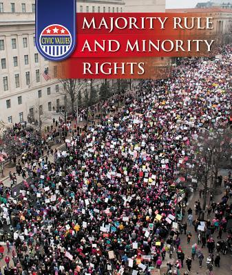 Majority Rule and Minority Rights