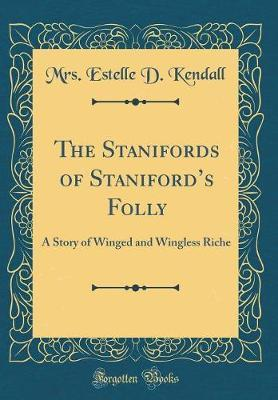 The Stanifords of Staniford's Folly