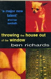 Throwing the House out of the Window
