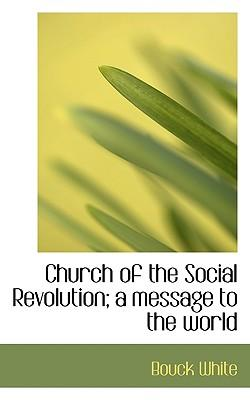 Church of the Social Revolution; A Message to the World