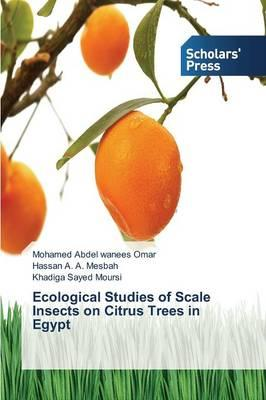 Ecological Studies of Scale Insects on Citrus Trees in Egypt