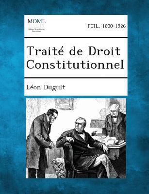 Traite de Droit Constitutionnel