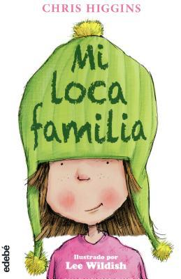 Mi loca familia/ My Funny Family