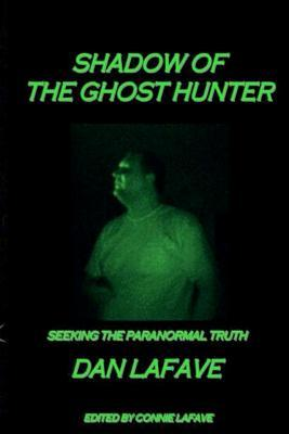Shadow of the Ghost Hunter