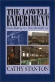 The Lowell Experiment
