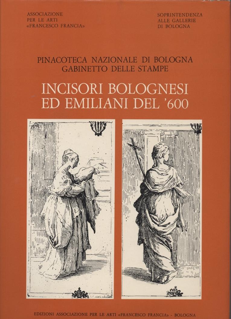 Catalogo generale della raccolta di stampe antiche della Pinacoteca nazionale di Bologna, Gabinetto delle stampe - Sez. 3.1