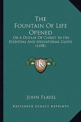 The Fountain of Life Opened