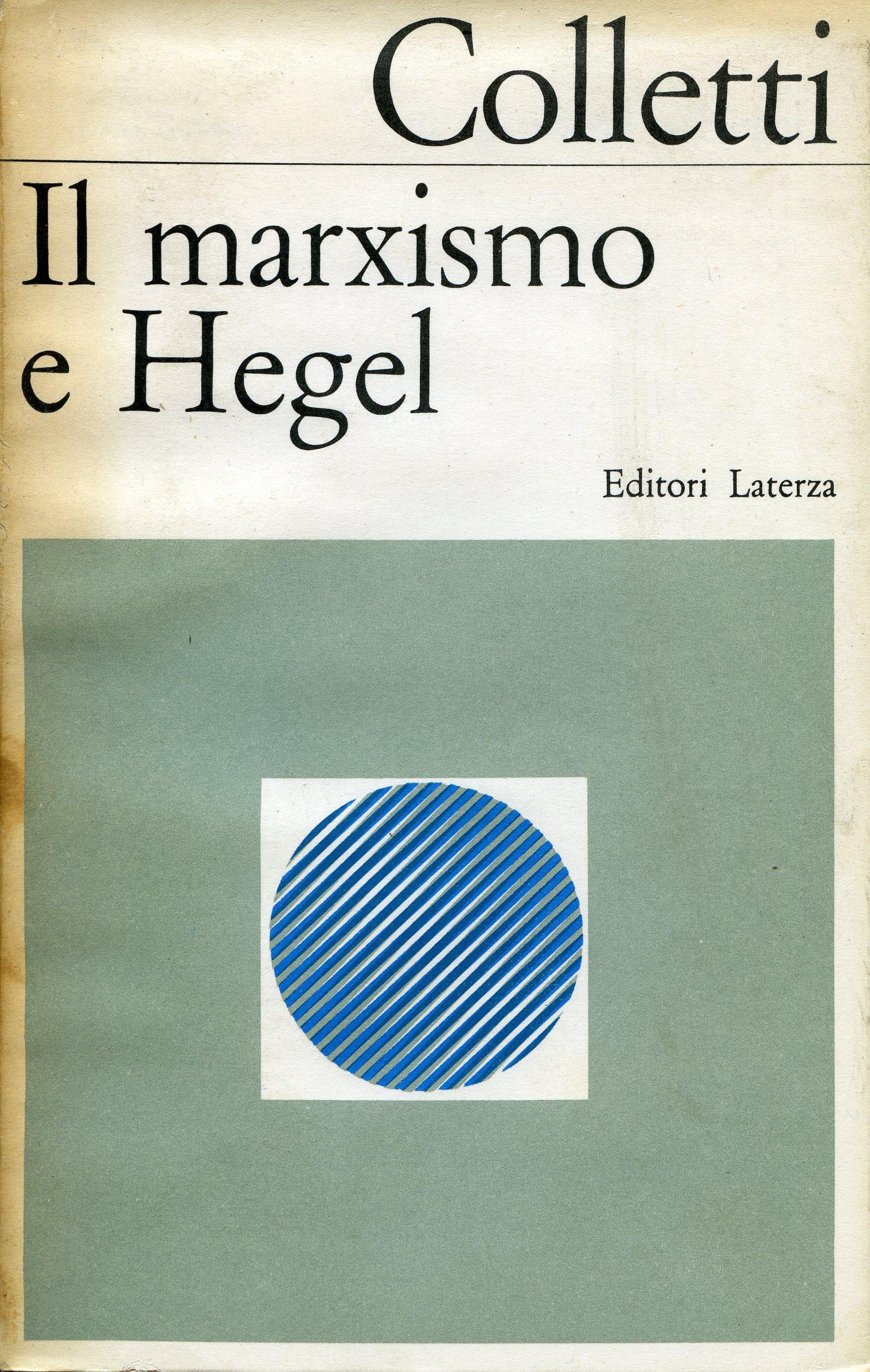 Il marxismo e Hegel