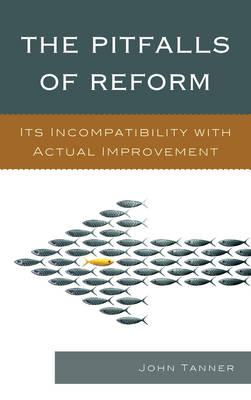 The Pitfalls of Reform