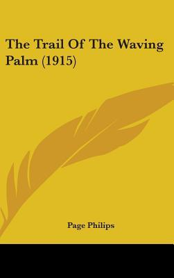 The Trail of the Waving Palm (1915)