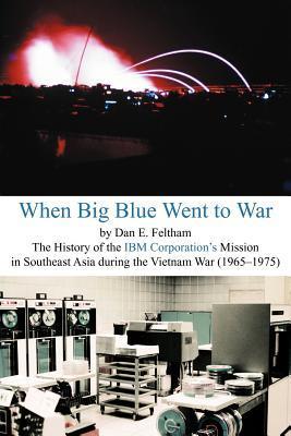 When Big Blue Went to War