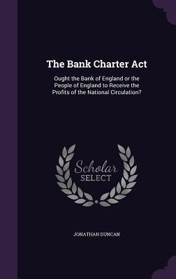 The Bank Charter ACT