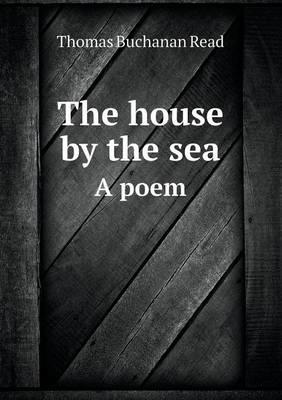 The House by the Sea...