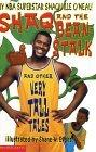 Shaq and the Beanstalk and Other Very Tall Tales