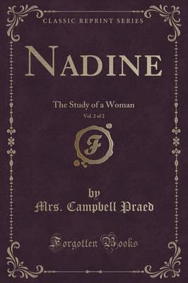 Nadine, Vol. 2 of 2