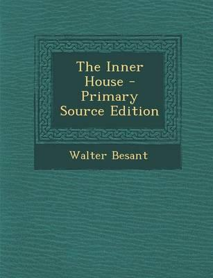 The Inner House - Primary Source Edition