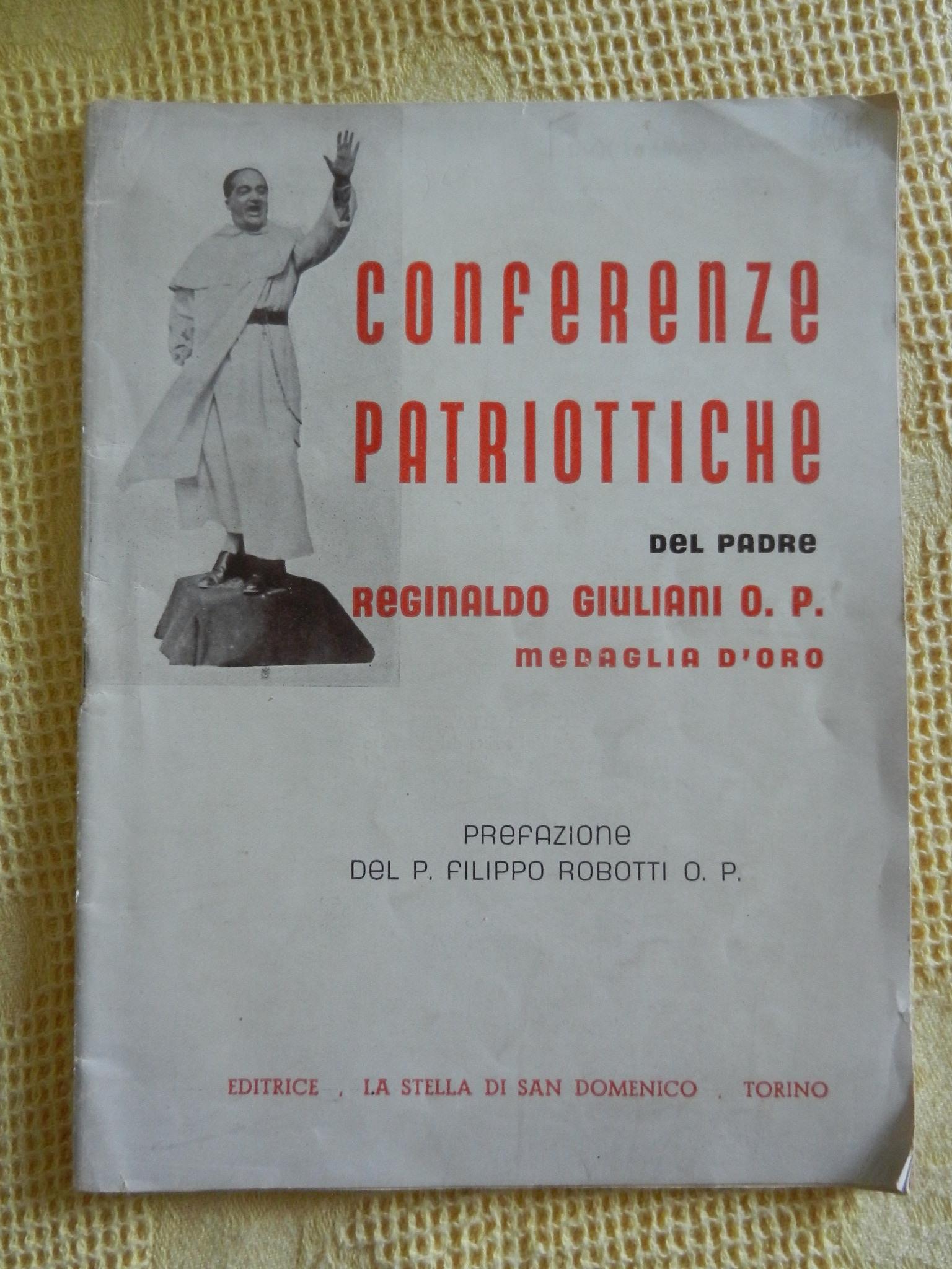 Conferenze patriottiche del P. Reginaldo Giuliani o. p. medaglia d'oro