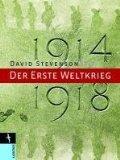 1914 - 1918 Der erste Weltkrieg