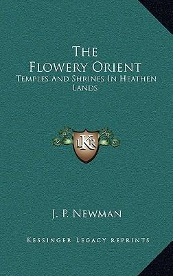 The Flowery Orient