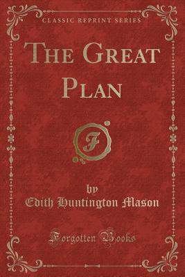 The Great Plan (Clas...
