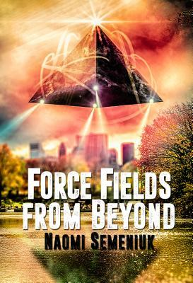 Force Fields from Beyond