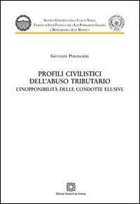 Profili civilistici dell'abuso tributario. L'inopponibilità delle condotte elusive
