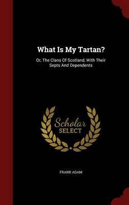 What Is My Tartan?