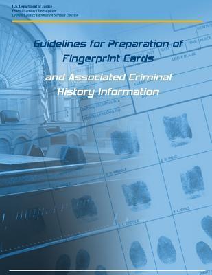 Guidelines for Preparation of Fingerprint Cards and Associated Criminal History Information