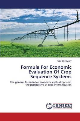 Formula For Economic Evaluation Of Crop Sequence Systems