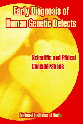 Early Diagnosis Of Human Genetic Defects